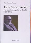 LUIS ARASQUISTAIN Y EL SOCIALISMO ESPAÑOL EN EL EX