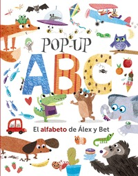 POP-UP ABC. EL ALFABETO DE ÁLEX Y BET.