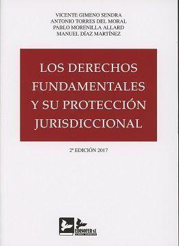LOS DERECHOS FUNDAMENTALES Y SU PROTECCION JURISDICCIONAL