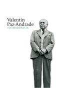 FOTOBIOGRAFIA VALENTIN PAZ-ANDRADE