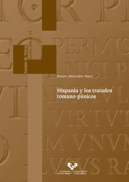 HISPANIA Y LOS TRATADOS ROMANO-PÚNICOS.