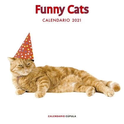 CALENDARIO FUNNY CATS 2021
