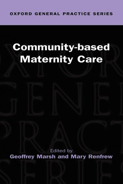 COMMUNITY-BASED MATERNITY CARE ( OGPS )
