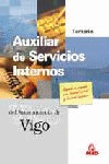 AUXILIAR DE SERVICIOS INTERNOS DEL AYUNTAMIENTO DE VIGO. TEMARIO