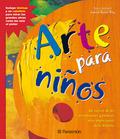 ARTE PARA NIÑOS: UN REPASO DE LOS MOVIMIENTOS Y PINTORES MÁS IMPORTANTES DE LA HISTORIA