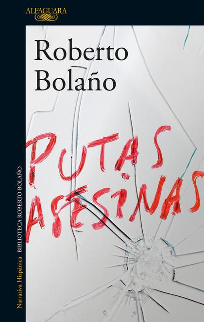 PUTAS ASESINAS.