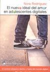 EL NUEVO IDEAL DEL AMOR EN ADOLESCENTES DIGITALES : EL CONTROL OBSESIVO DENTRO Y FUERA DEL MUND
