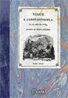 VIAGE Á CONSTANTINOPLA, EN EL AÑO DE 1784