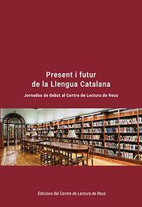 PRESENT I FUTUR DE LA LLENGUA CATALANA