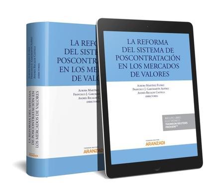 REFORMA DEL SISTEMA DE POSTCONTRATACIÓN EN LOS MERCADOS DE VALORES, LA.