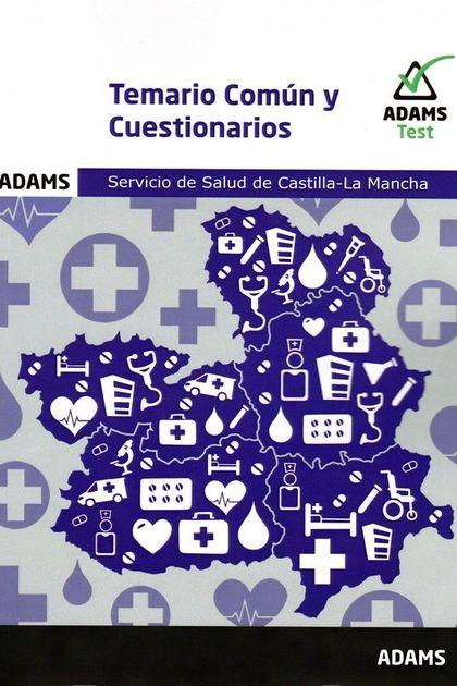 TEMARIO COMUN Y CUESTIONARIOS. SERVICIO DE SALUD DE CASTILLA-LA MANCHA