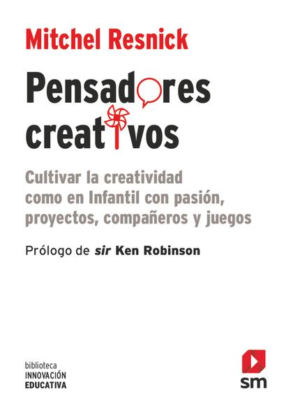 PENSADORES CREATIVOS                                                            CULTIVAR LA CRE
