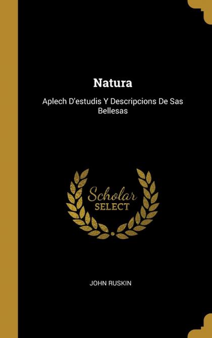NATURA. APLECH D´ESTUDIS Y DESCRIPCIONS DE SAS BELLESAS