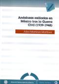 ANDALUZAS EXILIADAS EN MÉXICO TRAS LA GUERRA CIVIL, 1939-1948
