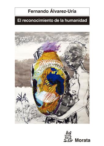 EL RECONOCIMIENTO DE LA HUMANIDAD : ESPAÑA, PORTUGAL Y AMÉRICA LATINA EN LA GÉNESIS DE LA MODER