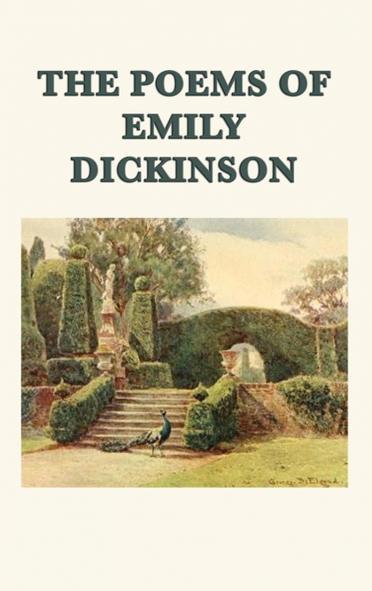 THE POEMS OF EMILY DICKINSON.