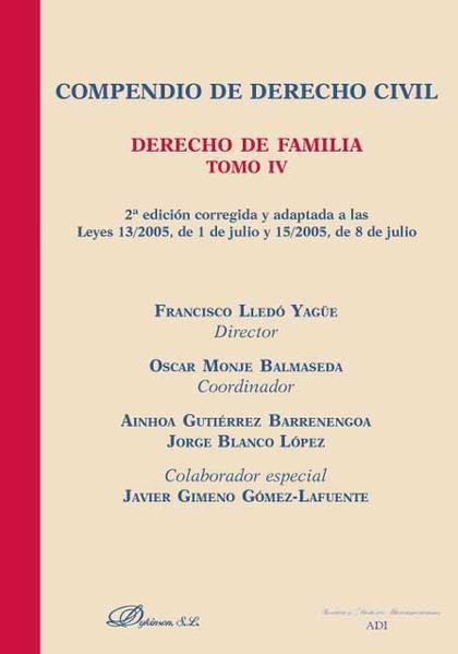 Compendio de derecho civil T. IV. Derecho de familia
