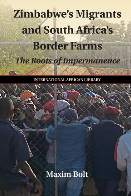 ZIMBABWE´S MIGRANTS AND SOUTH AFRICA´S BORDER FARMS