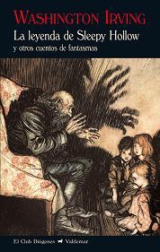 LA LEYENDA DE SLEEPY HOLLOW : Y OTROS CUENTOS DE FANTASMAS