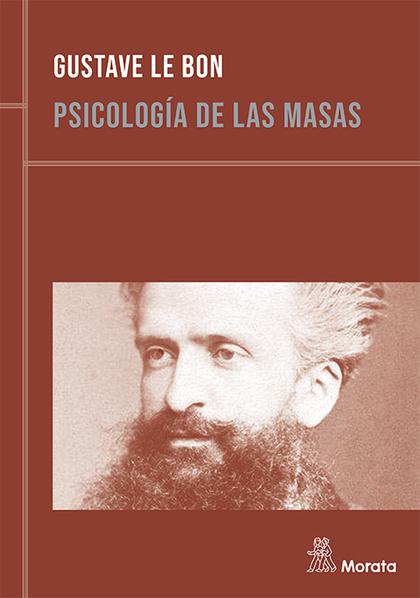 PSICOLOGÍA DE LAS MASAS (EDICIÓN RENOVADA).