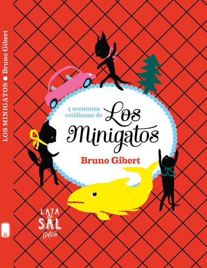 LOS MINIGATOS                                                                   4 AVENTURAS COT