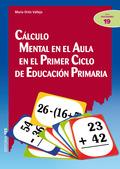 CÁLCULO MENTAL EN EL AULA EN EL PRIMER CICLO DE EDUCACIÓN PRIMARIA