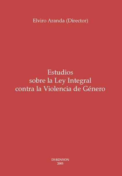 Estudios sobre la Ley integral contra la violencia de género