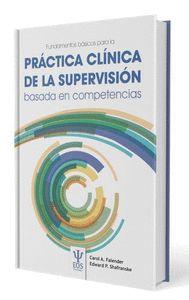 FUNDAMENTOS BASICOS PARA LA PRACTICA CLINICA DE LA SUPERVISION BASADA EN COMPETEDE LA SUPERVISI