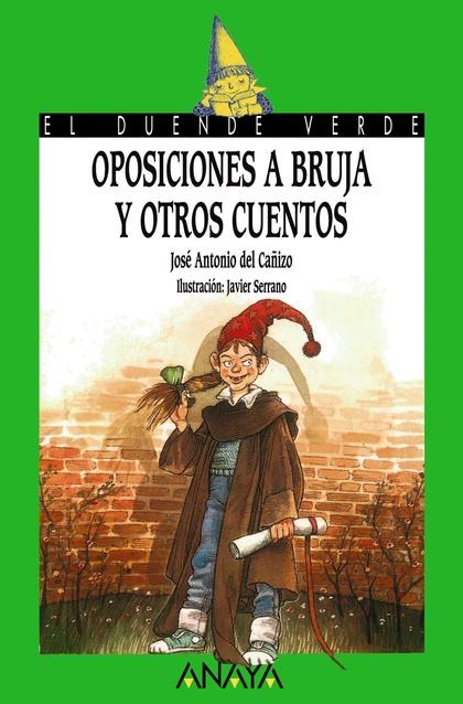3. Oposiciones a bruja y otros cuentos