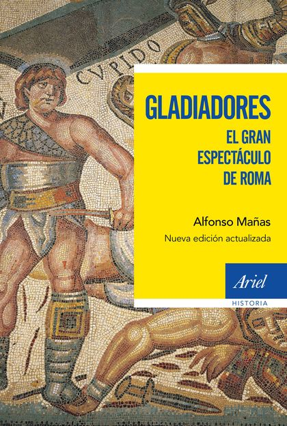 GLADIADORES. EL GRAN ESPECTÁCULO DE ROMA