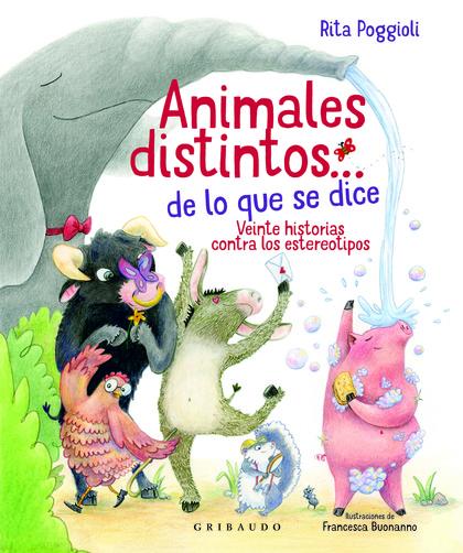 ANIMALES DISTINTOS… DE LO QUE SE DICE                                   VEINTE HISTORIA