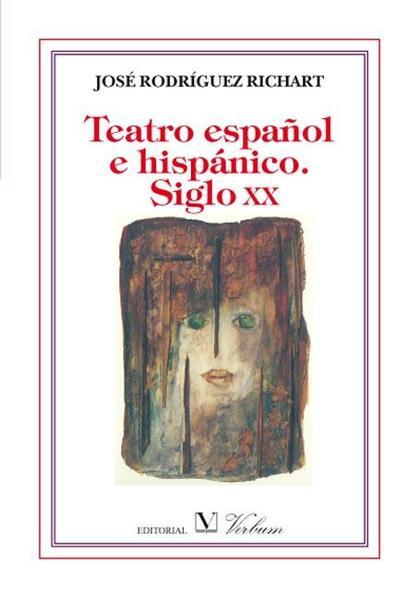 TEATRO ESPAÑOL E HISPÁNICO, SIGLO XX