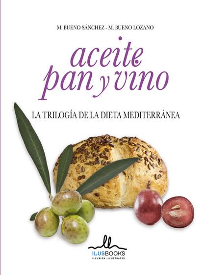 ACEITE, PAN Y VINO.