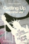 GETTING UP / HACERSE VER