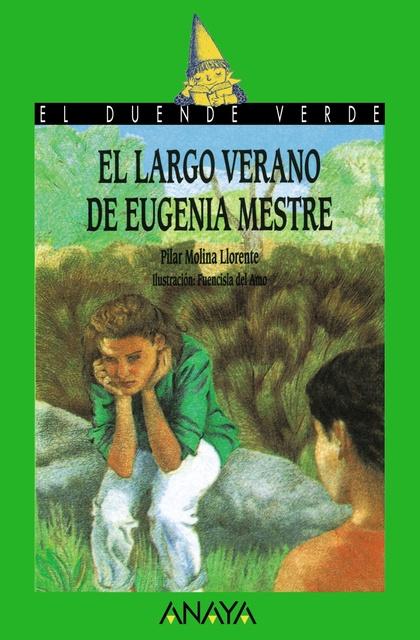 6. El largo verano de Eugenia Mestre