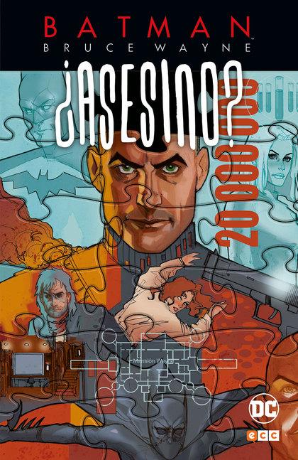 BATMAN: BRUCE WAYNE ¿ASESINO? VOL. 03 (DE 3).
