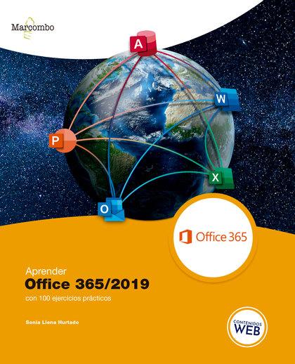 APRENDER OFFICE 365/2019 CON 100 EJERCICIOS PRÁCTICOS.