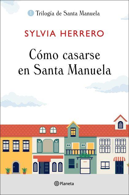 CÓMO CASARSE EN SANTA MANUELA.