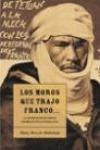LOS MOROS QUE TRAJO FRANCO...