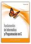 FUNDAMENTOS DE INFORMÁTICA Y PROGRAMACIÓN EN C.
