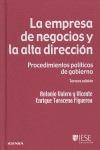 LA EMPRESA DE NEGOCIOS Y LA ALTA DIRECCIÓN. PROCEDIMIENTOS POLÍTICOS DE GOBIERNO
