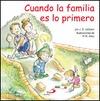 CUANDO LA FAMILIA ES LO PRIMERO : MENSAJES SOBRE EL MAL HUMOR