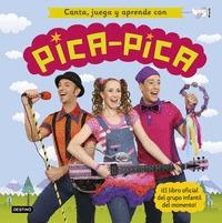 CANTA, JUEGA Y APRENDE CON PICA-PICA.