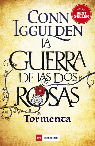LA GUERRA DE LAS DOS ROSAS. TORMENTA.