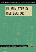 DO.47 EL MINISTERIO DEL LECTOR. DIRECTORIO LITÚRGICO-PASTORAL