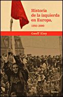 HISTORIA DE LA IZQUIERDA EN EUROPA, 1850-2000