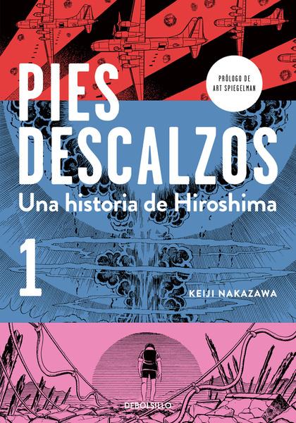 PIES DESCALZOS 1. UNA HISTORIA DE HIROSHIMA