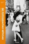 50 FOTOGRAFIAS MITICAS. SU HISTORIA AL DESCUBIERTO
