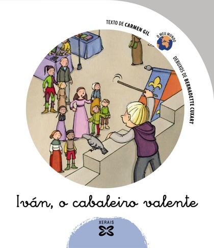 IVÁN, O CABALEIRO VALENTE