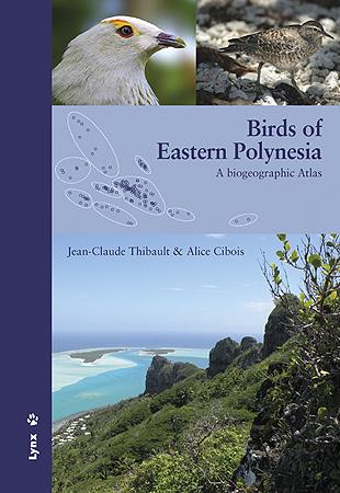 BIRDS OF EASTERN POLYNESIA                                                      A BIOGEOGRAPHIC
